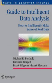 Guide to Intelligent Data Analysis av Michael R. Berthold, Christian Borgelt, Frank Hoeppner og Frank Klawonn (Innbundet)