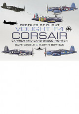 Omslag - Vought F4 Corsair: Carrier and Land-based Fighter