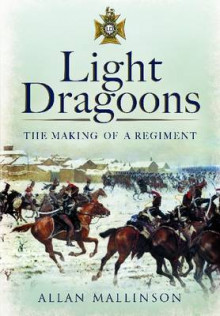 Light Dragoons av Allan Mallinson (Heftet)