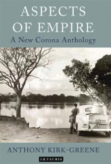 Aspects of Empire av Anthony Kirk-Greene (Innbundet)