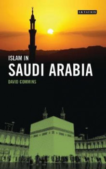 Islam in Saudi Arabia av David Dean Commins (Innbundet)