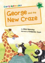 George and the New Craze av Alice Hemming (Heftet)