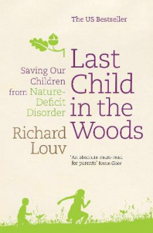 Last Child in the Woods av Richard Louv (Heftet)