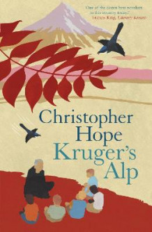 Kruger's Alp av Christopher Hope (Heftet)