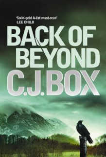 Back of Beyond av C. J. Box (Heftet)
