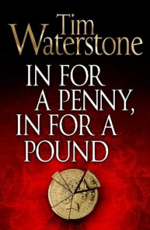 In for a Penny, in for a Pound av Tim Waterstone (Heftet)