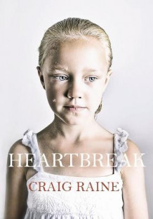 Heartbreak av Craig Raine (Heftet)
