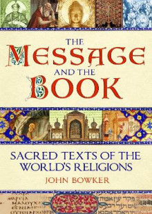 The Message and the Book av John Bowker (Innbundet)