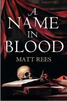 A Name in Blood av Matt Rees (Heftet)