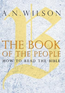The Book of the People av A. N. Wilson (Innbundet)