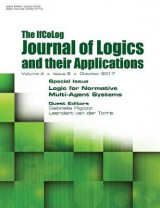 Omslag - Ifcolog Journal of Logics and Their Applications Volume 4, Number 9. Logic for Normative Multi-Agent Systems