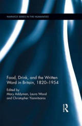 Omslag - Food, Drink and the Written Word in Britain, 1820-1945
