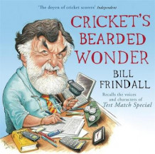 Cricket's Bearded Wonder av Bill Frindall (Lydbok-CD)
