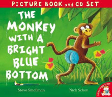 The Monkey with a Bright Blue Bottom av Steve Smallman (Blandet mediaprodukt)