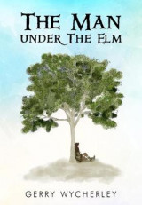 Omslag - The Man Under the Elm