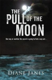 The Pull of The Moon av Diane Janes (Heftet)