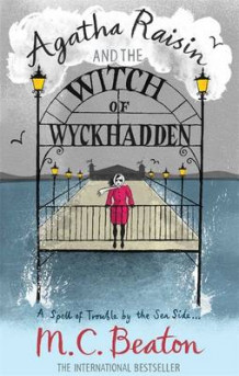 Agatha Raisin and the Witch of Wyckhadden av M. C. Beaton (Heftet)