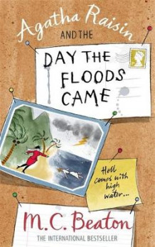 Agatha Raisin and the Day the Floods Came av M. C. Beaton (Heftet)