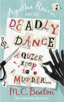 Agatha Raisin and the Deadly Dance av M. C. Beaton (Heftet)