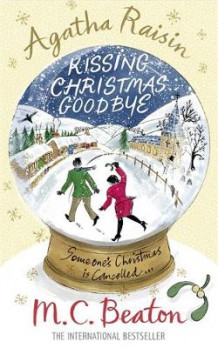 Agatha Raisin and Kissing Christmas Goodbye av M. C. Beaton (Heftet)