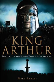 A Brief History of King Arthur av Mike Ashley (Heftet)