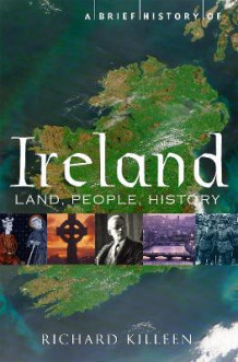A Brief History of Ireland av Richard Killeen (Heftet)