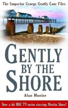 Gently By The Shore av Mr. Alan Hunter (Heftet)