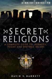 A Brief Guide to Secret Religions av David V. Barrett (Heftet)