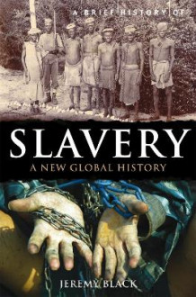 A Brief History of Slavery av Professor Jeremy Black (Heftet)