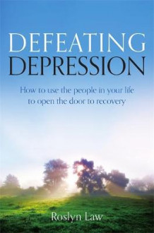 Defeating Depression av Roslyn Law (Heftet)