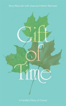 Gift of Time av Rory MacLean (Innbundet)