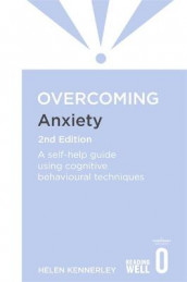 Overcoming Anxiety, 2nd Edition av Helen Kennerley (Heftet)