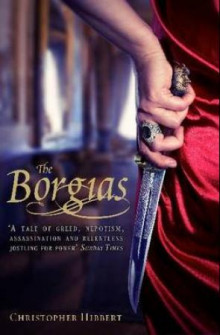 The Borgias av Christopher Hibbert (Heftet)