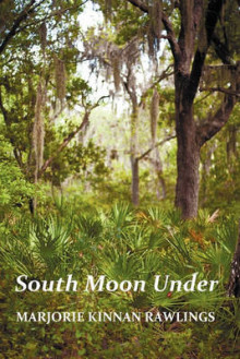 South Moon Under av Marjorie Kinnan Rawlings (Heftet)