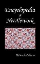 Omslag - ENCYCLOPEDIA OF NEEDLEWORK (Fully Illustrated)