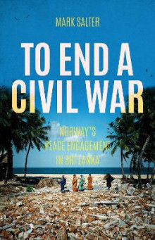 To End a Civil War av Mark Salter (Heftet)