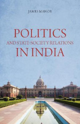 Omslag - Politics and State-Society Relations in India