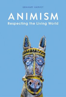 Animism av Graham Harvey (Heftet) - Religion | Tanum nettbokhandel