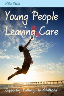 Young People Leaving Care av Mike Stein (Heftet)
