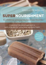Omslag - Supernourishment for Children with Autism Spectrum Disorder