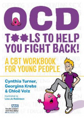 OCD - Tools to Help You Fight Back! av Georgina Krebs, Cynthia Turner og Chloe Volz (Heftet)