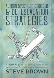 Autism Spectrum Disorder and De-Escalation Strategies av Steve Brown (Heftet)