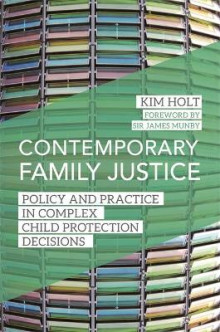 Contemporary Family Justice av Kim Holt (Heftet)