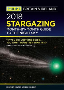 Philip's 2018 Stargazing Month-by-Month Guide to the Night Sky Britain & Ireland av Heather Couper og Nigel Henbest (Heftet)