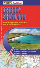 Philip's Orkney and Shetland: Leisure and Tourist Map 2020 av Philip's Maps (Heftet)
