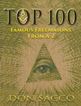 Omslag - The Top 100 Famous Freemasons from a - Z