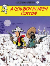 Omslag - Lucky Luke Vol 77: A Cowboy In High Cotton