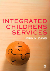 Integrated Children's Services av John Emmeus Davis (Heftet)