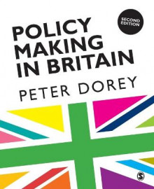 Policy Making in Britain av Peter Dorey (Heftet)