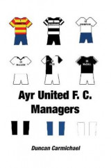 Omslag - Ayr United F.C. Managers